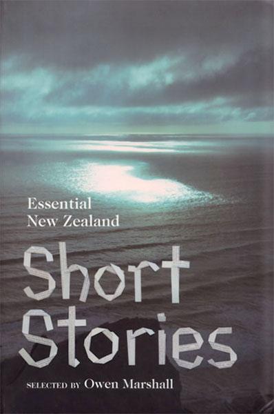 Essential New Zealand Short Stories